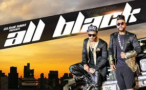 all black all black lyrics sukhe raftaar punjabi song