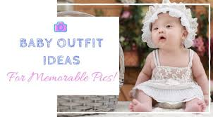 cute baby ideas how to dress girls u0026 boys for pictures