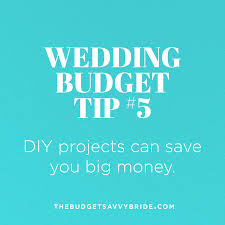 for your wedding wedding budget tip 5 do diy projects for your wedding the