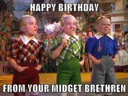 Funny Midget Meme - happy birthday from your midget brethren cheezburger funny