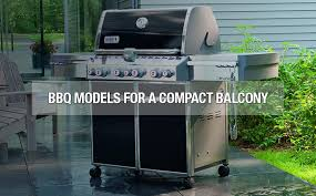 bbq models for a compact balcony expert zine