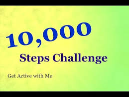 Challenge Steps 10000 Steps Challenge Or More Or Less You Set Your Own Target