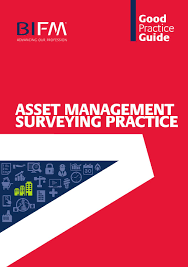 bifm good practice guide to asset management surveying practice by