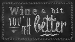 wine a bit you ll feel better picture it on canvas