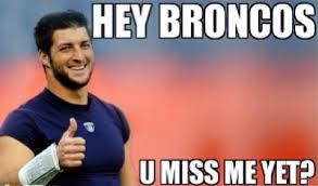 Memes Broncos - settle down tebow fans frankgantz com