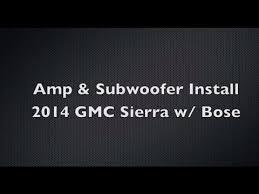 easy diy subwoofer u0026 amp install w oem bose 2014 gmc sierra