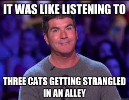 Simon Cowell Meme - truthfully insulting simon cowell memes quickmeme