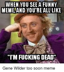 Funny As Fuck Memes - 25 best memes about soon fucking meme dank memes and