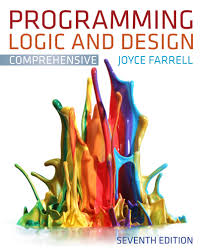 programming logic and design comprehensive 7th edition