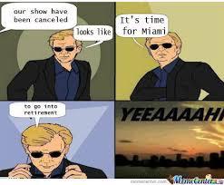 Csi Miami Memes - csi miami by greveworm meme center