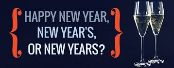 for new year grammar hammer happy new year new year s or new years