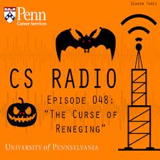 cs radio u2013 episode 48 u201cthe curse of reneging u201d cs radio podcast