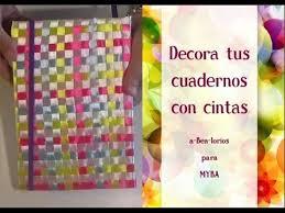 como forrar un cuaderno con tela youtube cómo decorar cuadernos con cintas cómo decorar libretas con lazos