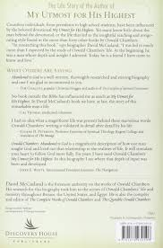 oswald chambers abandoned to god the life story of the author of