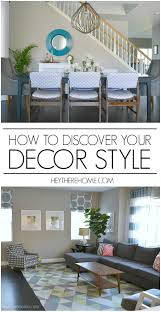 tips for decorating your home how to discover your decor style