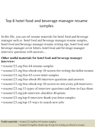 Sample Hotel Resume by Top 8 Hotel Food And Beverage Manager Resume Samples 1 638 Jpg Cb U003d1432193388