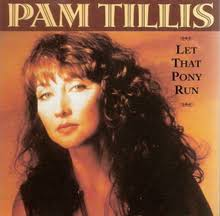 pic of pam tillis hair let that pony run wikipedia
