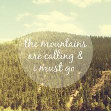 Mountain Quote of the Week ROBERT MOUNTAINS