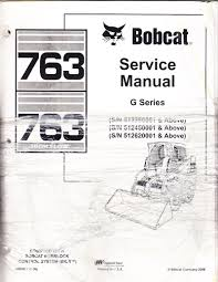bobcat 763 skid steer loader service repair workshop manual