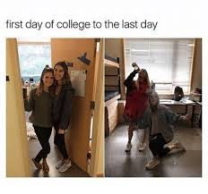 First Day Of College Meme - first day of college to the last day translo feed college meme on