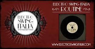electro swing italia e s i electro swing italia routine 1 es127
