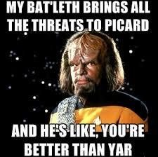 Worf Memes - worf meme geeky pinterest meme trek and star trek