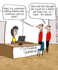Customer Service Desk When The Customer Can Do Your Job Better Or At Least Think They