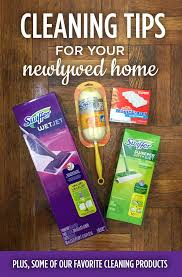 Cleaning Tips For Home by Cleaning Tips For Your Newlywed Home The Budget Savvy Bride
