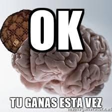 Scumbag Brain Meme Generator - ok tu ganas esta vez scumbag brain meme generator
