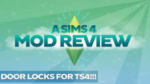 Design House Locks Reviews A Sims 4 Mod Review Door Locks For Ts4 Lockable Doors Youtube