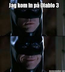 Diablo Meme - meme maker jag kom in p diablo 3