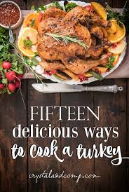 15 delicious ways to cook a turkey thanksgiving ideas