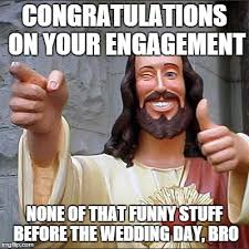 Engagement Meme - buddy christ meme imgflip
