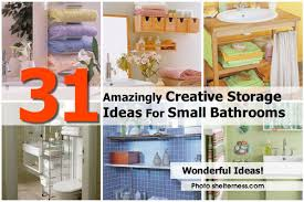 creative storage ideas for small bathrooms 31 amazingly creative storage ideas for small bathrooms
