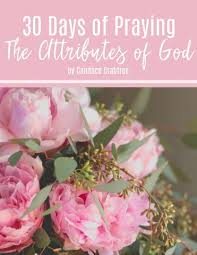 30 days of praying the attributes of god his mercy is