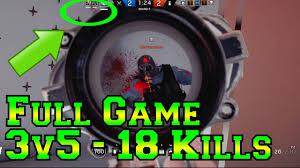 full 3v5 game 18 kills comeback rainbow six siege youtube