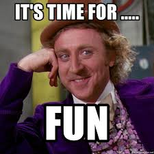 Funny Willy Wonka Memes - it s time for fun willy wonka meme generator