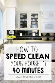 clean your house how to speed clean your house in under 40 minutes i heart arts