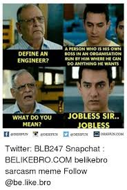 Define Meme - define an engineer a person who is his own boss in an