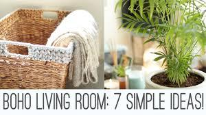 livingroom accessories boho living room 7 simple ideas youtube