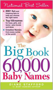 the big book of 60 000 baby names diane stafford 9781402209505