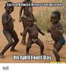 April Fools Day Meme - cartoon network brings toonami back on april fools day mem em ak