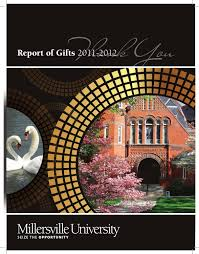 report of gifts 2011 2012 by millersville university issuu