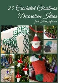 crocheted christmas crochet christmas 14 free patterns favecrafts