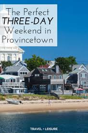 Where To Find The Best Lobster Rolls In New England Travel Leisure Best 25 Provincetown Cape Cod Ideas On Pinterest