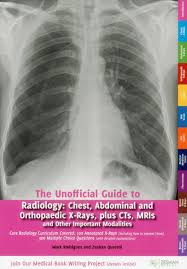 buy unofficial guide to radiology unofficial guides to medicine