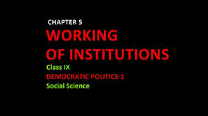 working of institutions class 9 social science democratic