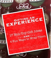 gifting an experience 17 non toy gift ideas and 4 fun way to