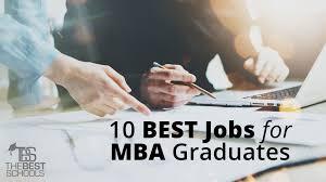 International Marketing Director Job Description The 10 Best Jobs For Mba Graduates The Best Schools