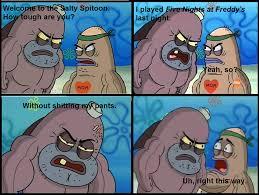 Salty Meme - salty spitoon meme 1 by millenniumshadow on deviantart